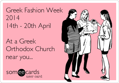 Greek fashion week, Greek Easter